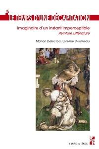 Marion Delecroix et Loreline Dourneau - Le temps d'une décapitation - Imaginaire d'un instant imperceptible - Peinture Littérature.