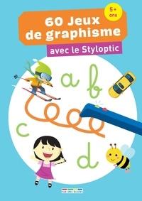Marion Démoulin et Michel Burlett - 60 jeux de graphisme avec Styloptic.