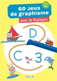 Marion Démoulin et Michel Burlett - 60 jeux de graphisme - Avec le Styloptic.