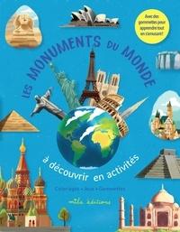 Marion Démoulin et Dorine Ekpo - Les monuments du monde à découvrir en activités - Coloriages, jeux, gommettes.