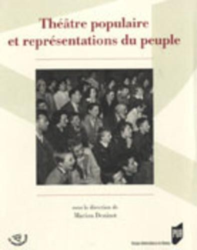 Marion Denizot - Théâtre populaire et représentations du peuple.