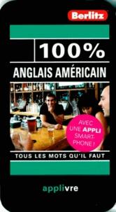 Marion Derouin et Caroline Allard - 100% Anglais Americain - Tous les mots qu'il faut.