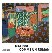 Marion Diez et Anne Théry - Matisse, comme un roman - L'exposition.
