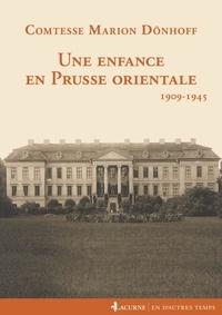 Marion Dönhoff - Une enfance en Prusse-Orientale (1909-1945).