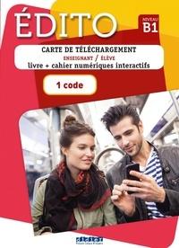 Marion Dufour et Julie Mainguet - Méthode de français Edito Niveau B1 - Carte de téléchargement premium élève. 1 CD audio MP3