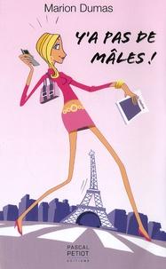 Marion Dumas - Y'a pas de mâles !.