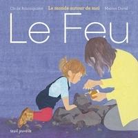 Marion Duval et Cécile Roumiguière - Le feu.