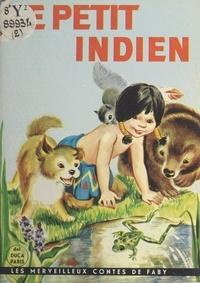 Marion E. Gridley et Irma Wilde - Le petit Indien.