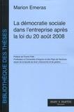 Marion Emeras - La démocratie sociale dans l'entreprise après la loi du 20 août 2008.