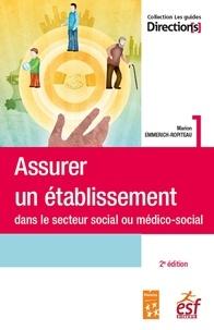 Marion Emmerich-Ropiteau - Assurer un établissement social ou médico-social.
