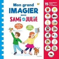 Marion Fallot et Alain Boyer - Mon grand imagier avec Sami et Julie.