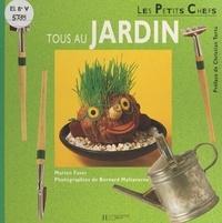 Marion Faver et Caroline Lancrenon - Tous au jardin.