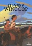 Marion Festraëts et Benjamin Bachelier - Ulysse Wincoop Tome 1, : Le dernier des Sioux.