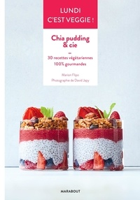 Marion Flipo et David Japy - Chia pudding & cie.
