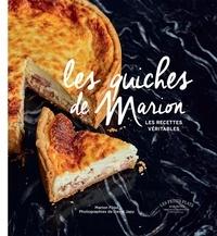 Marion Flipo - Les quiches de Marion - Les recettes véritables.
