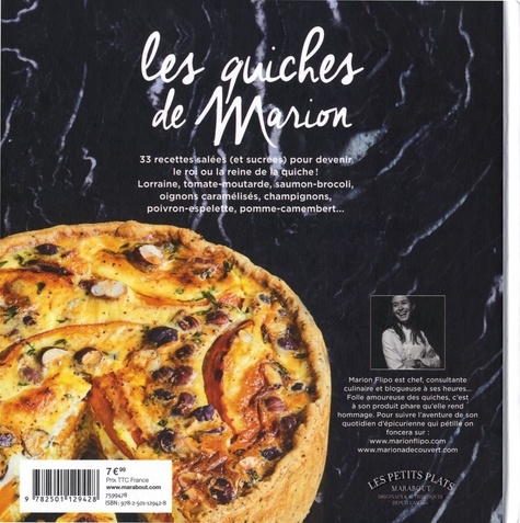 Les quiches de Marion. Les recettes véritables