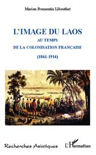 Limage du Laos - Au temps de la colonisation française (1861-1914).pdf