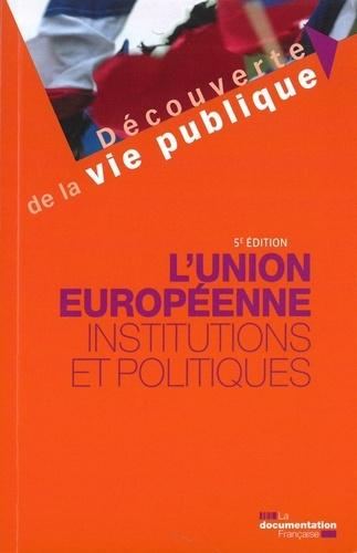 Marion Gaillard - L'Union européenne - Institutions et politiques.