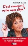 Marion Game - C'est comment votre nom déjà ? - Les confessions d'Huguette dans ''Scènes de ménages''.
