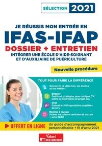 Marion Gauthier et Mandi Gueguen - Je réussis mon entrée en IFAS-IFAP : dossier et entretien oral - Dossier et entretien oral.