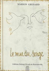 Marion Grenard - Le mur du songe.
