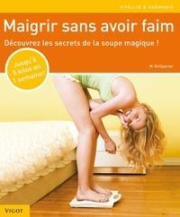 Marion Grillparzer - Maigrir sans avoir faim.