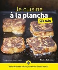 Marion Guillemard - Je cuisine à la plancha pour les nuls.