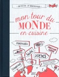 Marion Guillemard - Mon tour du monde en cuisine.