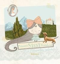 Marion Hartlieb - Sissi, une princesse bien turbulente !.