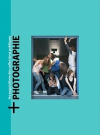 Marion Hislen et Anaïs Feyeux - +Photographie - Les acquisitions des collections publique. Tome 2, Oeuvres acquises en 2019.
