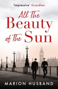 Marion Husband - All the Beauty of the Sun - The Boy I Love: Book Two.
