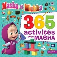 Marion Janet - Masha et Michka - 365 activités avec Masha.