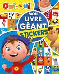 Marion Janet - Mon livre géant stickers Oui-Oui.