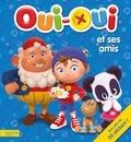 Marion Janet - Oui-Oui et ses amis - Avec plus de 50 stickers !.