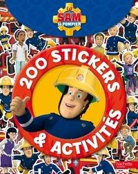 Marion Janet - Sam le pompier - 200 stickers et activités.