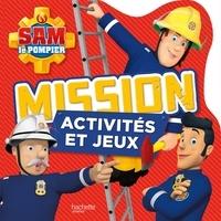 Marion Janet - Sam le pompier - Missions activités et jeux.
