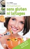 Marion Kaplan - Alimentation sans gluten ni laitages - Sauvez votre santé !.