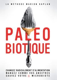 Lemememonde.fr Paléobiotique - Changez radicalement d'alimentation. Mangez comme vos ancêtres Image