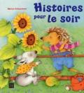 Marion Kratschmer - Histoires pour le soir.
