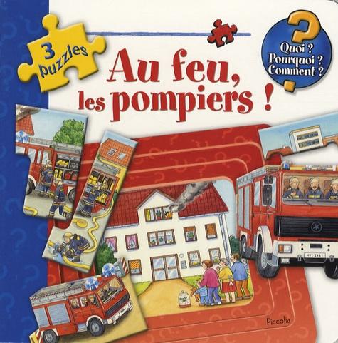 Marion Kreimeyer-Visse - Au feu, les pompiers !.