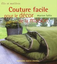 Marion Lafée - Couture facile pour le décor de la maison.