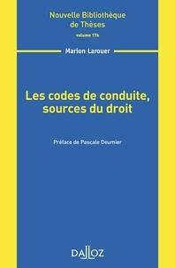 Marion Larouer - Les codes de conduite, sources du droit.