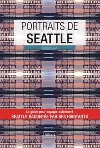 Marion Laur - Portraits de Seattle.