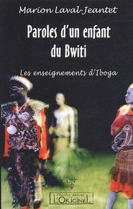 Paroles dun enfant du Bwiti - Les enseignements dIboga.pdf