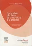 Marion Leboyer - Les troubles bipolaires : de la recherche à la pratique - Conférences 2007-2008.