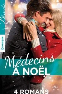 Marion Lennox et Lucy Clark - Médecins à Noël.