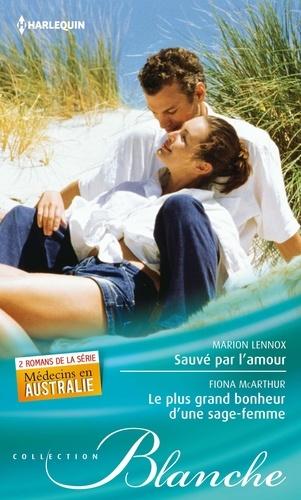 Sauvé par l'amour - Le plus grand bonheur d'une sage-femme. T1 & T2 - Médecins en Australie