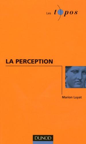 Marion Luyat - La perception.