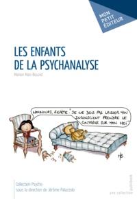 Marion Mari-Bouzid - Les enfants de la psychanalyse.
