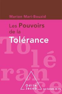 Marion Mari-Bouzid - Les pouvoirs de la tolérance.